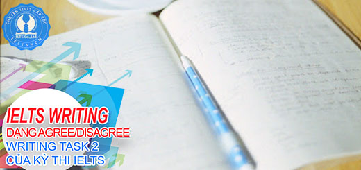 writing ielts - writing ielts task 2 - dạng bài agree or disagree