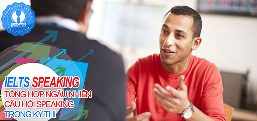 ielts speaking, ielts speaking topic, ielts cấp tốc, speaking